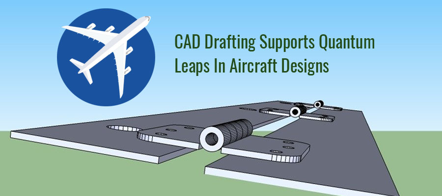 CAD Drafting in Aircraft Designs