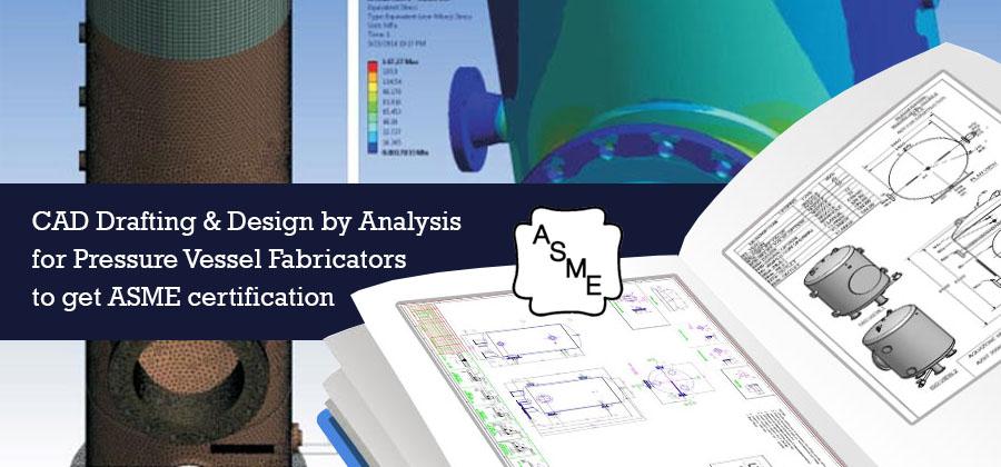 Pressure Vessel Design for ASME